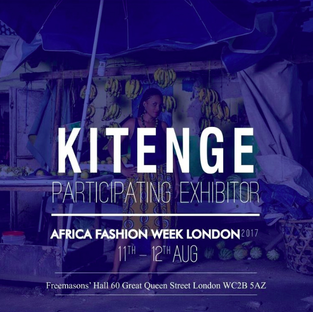 African Fashion Week London 2017 Kitenge Participating Exhibitor 11-12 August 2017 at Freemasons' Hall promotional banner